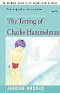 The Testing of Charlie Hammelman