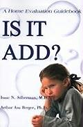 Is It Add?: A Home Evaluation Guidebook