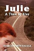 Julie: A Time to Live....