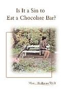 Is It a Sin to Eat a Chocolate Bar?