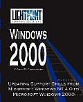 Updating Support Skills from Microsoft Windows NT 4.0 to Microsoft Windows 2000