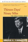 Thirteen Days/Ninety Miles: The Cuban Missile Crisis
