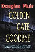 Golden Gate Goodbye
