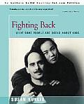 Fighting Back: What Some People Are Doing about AIDS