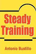 Steady Training
