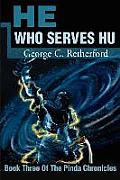 He Who Serves Hu