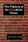The Mystery of the Red-Brick House