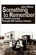 Something to Remember: A Family's Journey Through 20th Century America