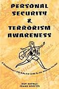 Personal Security & Terrorism Awareness: A Comprehensive Risk Reduction Guide for the American Traveler
