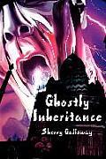 Ghostly Inheritance