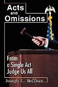 Acts and Omissions: From a Single ACT Judge Us All