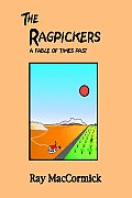 The Ragpickers: A Fable of Times Past