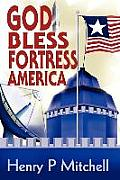 God Bless Fortress America