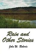 Rain and Other Stories