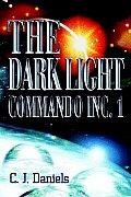 The Dark Light Commando Inc. 1