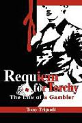 Requiem for Torchy: The Life of a Gambler