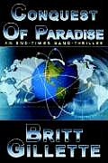 Conquest of Paradise An End Times Nano Thriller