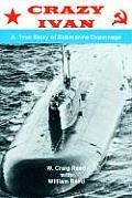 Crazy Ivan Based on a True Story of Submarine Espionage