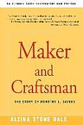 Maker & Craftsman The Story of Dorothy L Sayers