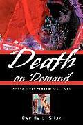 Death on Demand: Seven Stories of Suspense by, D.L. Siluk