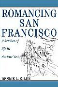 Romancing San Francisco: [Sketches of life in the late '60's]