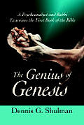 Genius of Genesis A Psychoanalyst & Rabbi Examines the First Book of the Bible