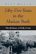 Fifty-Five Years in the Alaskan Bush: The John Swiss Story