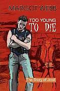 Too Young to Die: The Story of Jose;