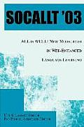 Socallt '03: ALL is WELL: New Modalities in Web-Enhanced Language Learning