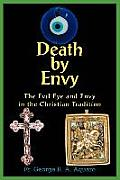 Death by Envy: The Evil Eye and Envy in the Christian Tradition