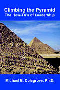 Climbing the Pyramid: The How-To's of Leadership