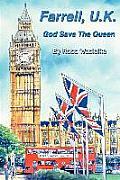 Farrell, U.K.: God Save The Queen