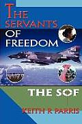 The Servants of Freedom: The SOF