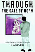Through the Gate of Horn: The First Thread of the Dhitha Tapestry