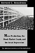 Mass Production, the Stock Market Crash, and the Great Depression: The Macroeconomics of Electrification