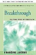 Breakthrough: The True Story of Penicillin