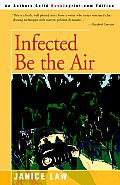 Infected Be the Air