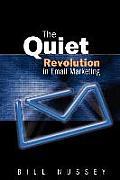 The Quiet Revolution in Email Marketing