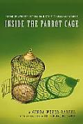 Inside the Parrot Cage: Dialogues and Reflections on History and Trauma