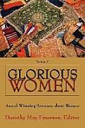 Glorious Women: Award-Winning Sermons about Women