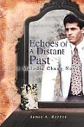 Echoes Of A Distant Past: A Melodie Chang Novel