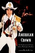 American Crown: The Misadventures of Prince Johnny Washington-Bourbon