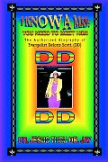 I Know a Man; You Need To Meet Him!: The Authorized Biography of Evangelist Deloris Scott (DD)