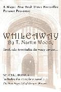 Whileaway: Erotic tales to revitalize the weary traveler...