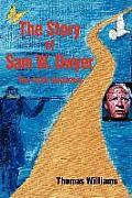 The Story of Sam W. Dwyer: The Irish Assassin