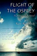 Flight of the Osprey: A Journey of Renewal