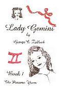 Lady Gemini, Book 1: The Panama Years