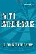 Faith Entrepreneurs: Empowering People by Faith, Nonprofit Organizational Leadership, and Entrepreneurship