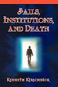 Jails, Institutions, and Death