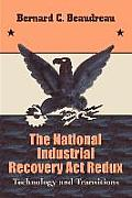 The National Industrial Recovery Act Redux: Technology and Transitions